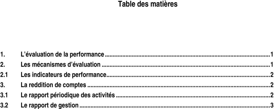 1 Les indicateurs de performance... 2 3.
