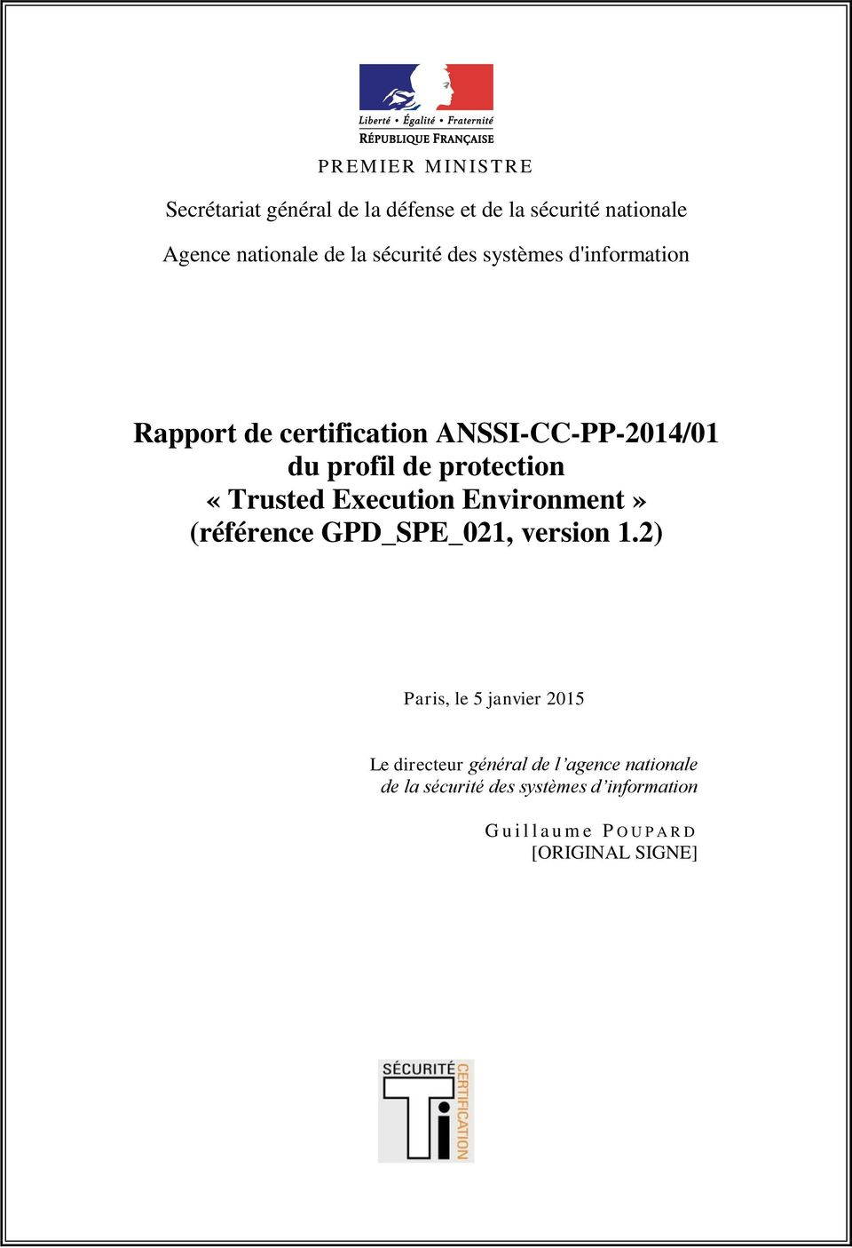 «Trusted Execution Environment» (référence GPD_SPE_021, version 1.