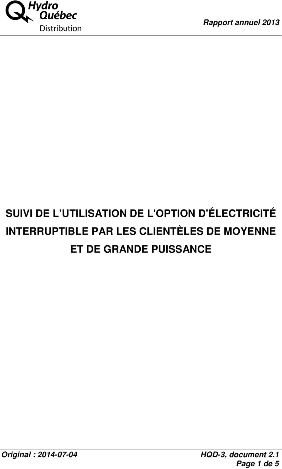 INTERRUPTIBLE PAR LES