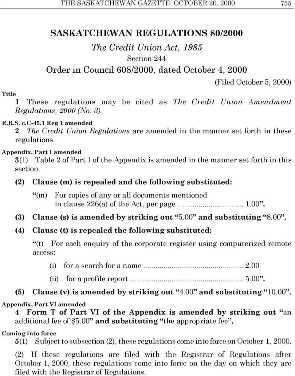 Appendix, Part I amended 3(1) Table 2 of Part I of the Appendix is amended in the manner set forth in this section.