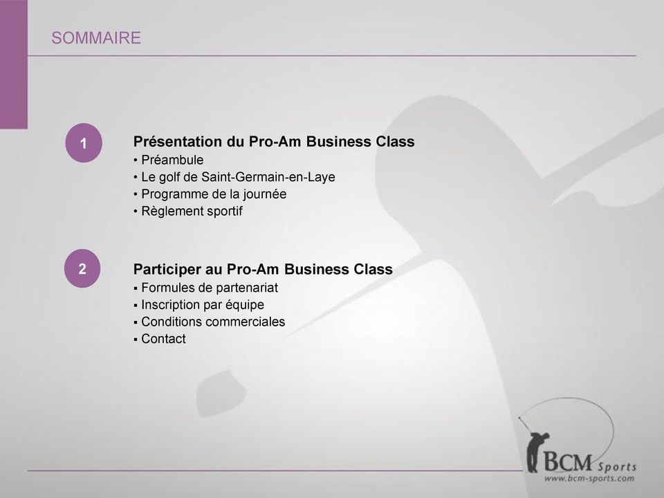 Règlement sportif 2 Participer au Pro-Am Business Class