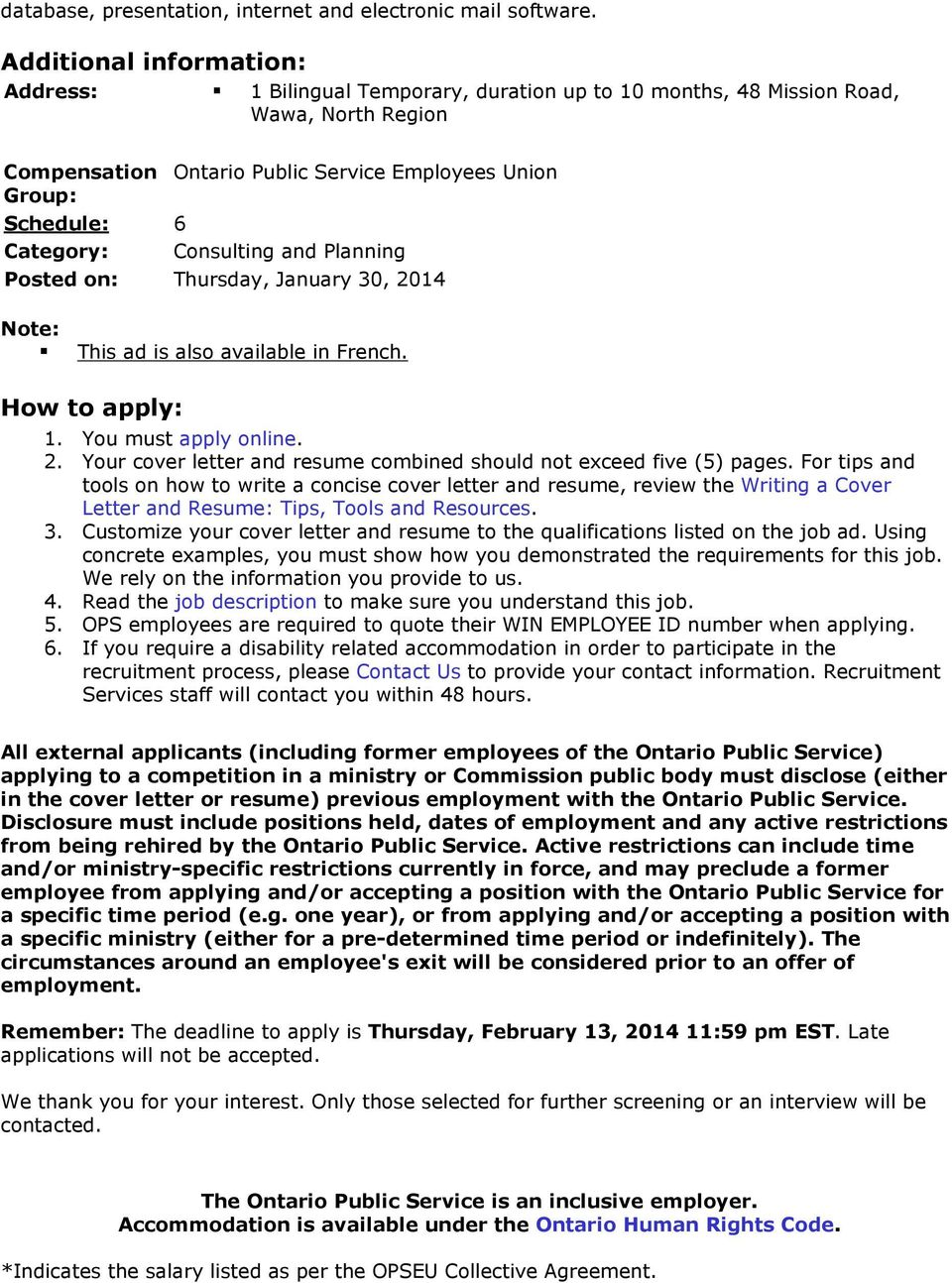 Consulting and Planning Posted on: Thursday, January 30, 2014 Note: This ad is also available in French. How to apply: 1. You must apply online. 2. Your cover letter and resume combined should not exceed five (5) pages.