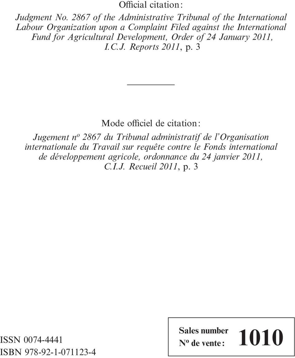 Agricultural Development, Order of 24 January 2011, I.C.J. Reports 2011, p.