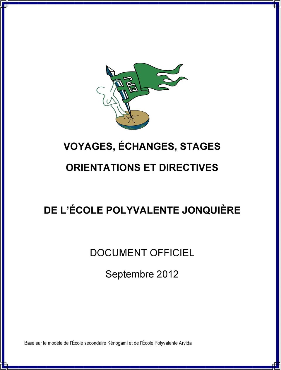 DOCUMENT OFFICIEL Septembre 2012 Basé sur le