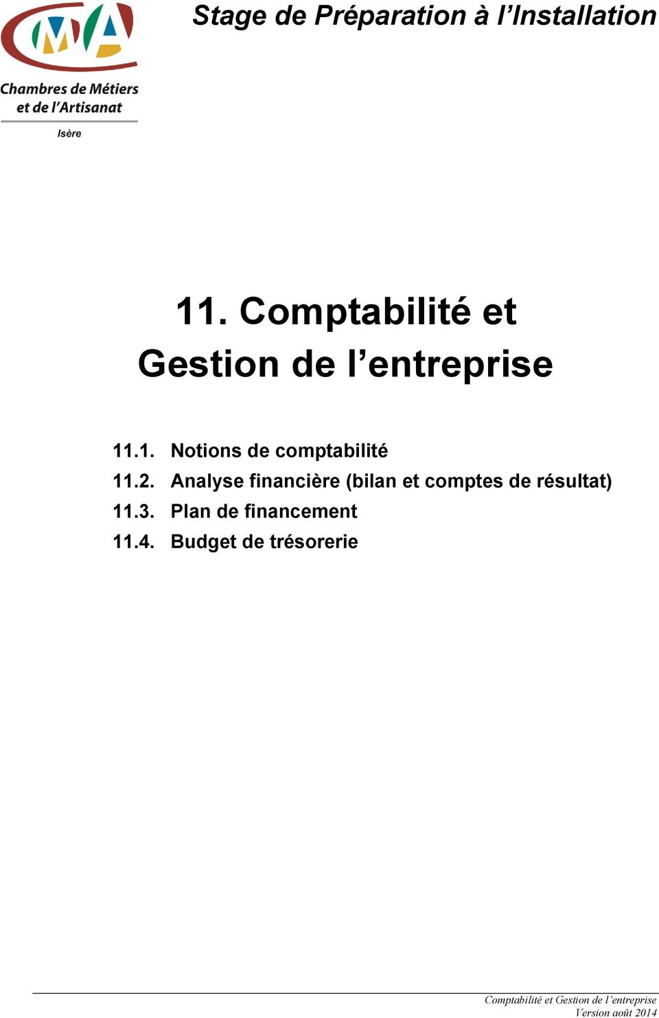 .1. Notions de comptabilité 11.2.