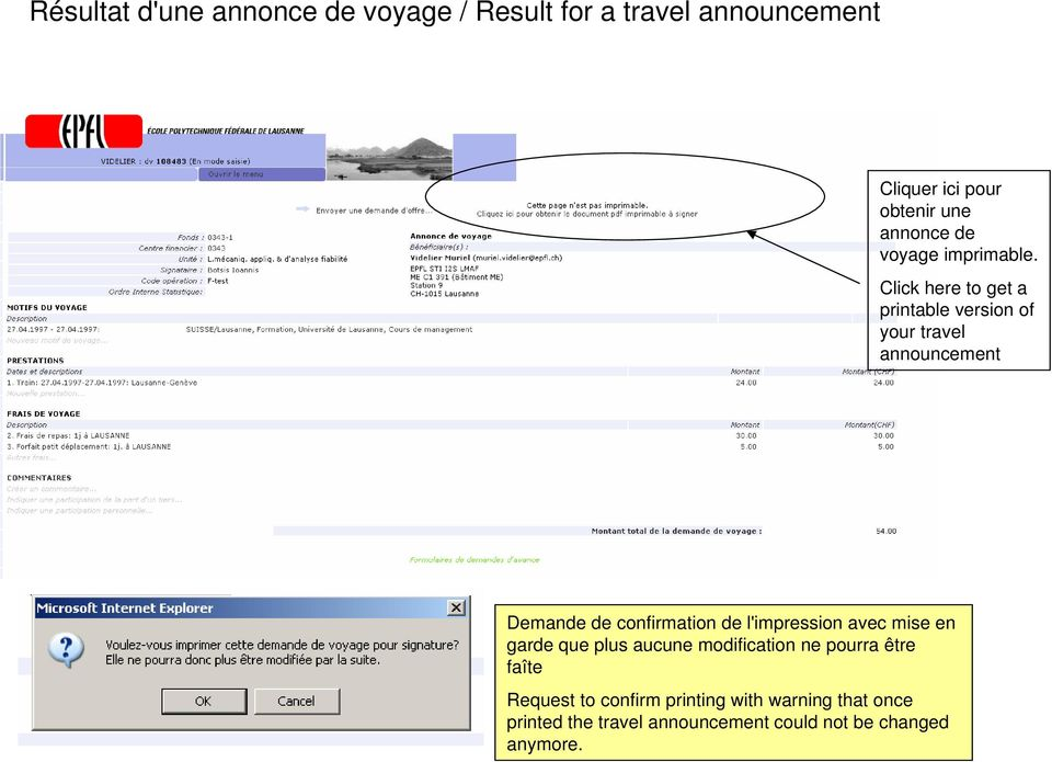 Click here to get a printable version of your travel announcement Demande de confirmation de