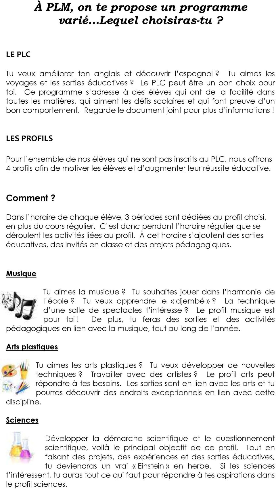 Regarde le document joint pour plus d informations!