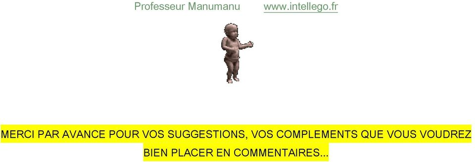 SUGGESTIONS, VOS COMPLEMENTS QUE
