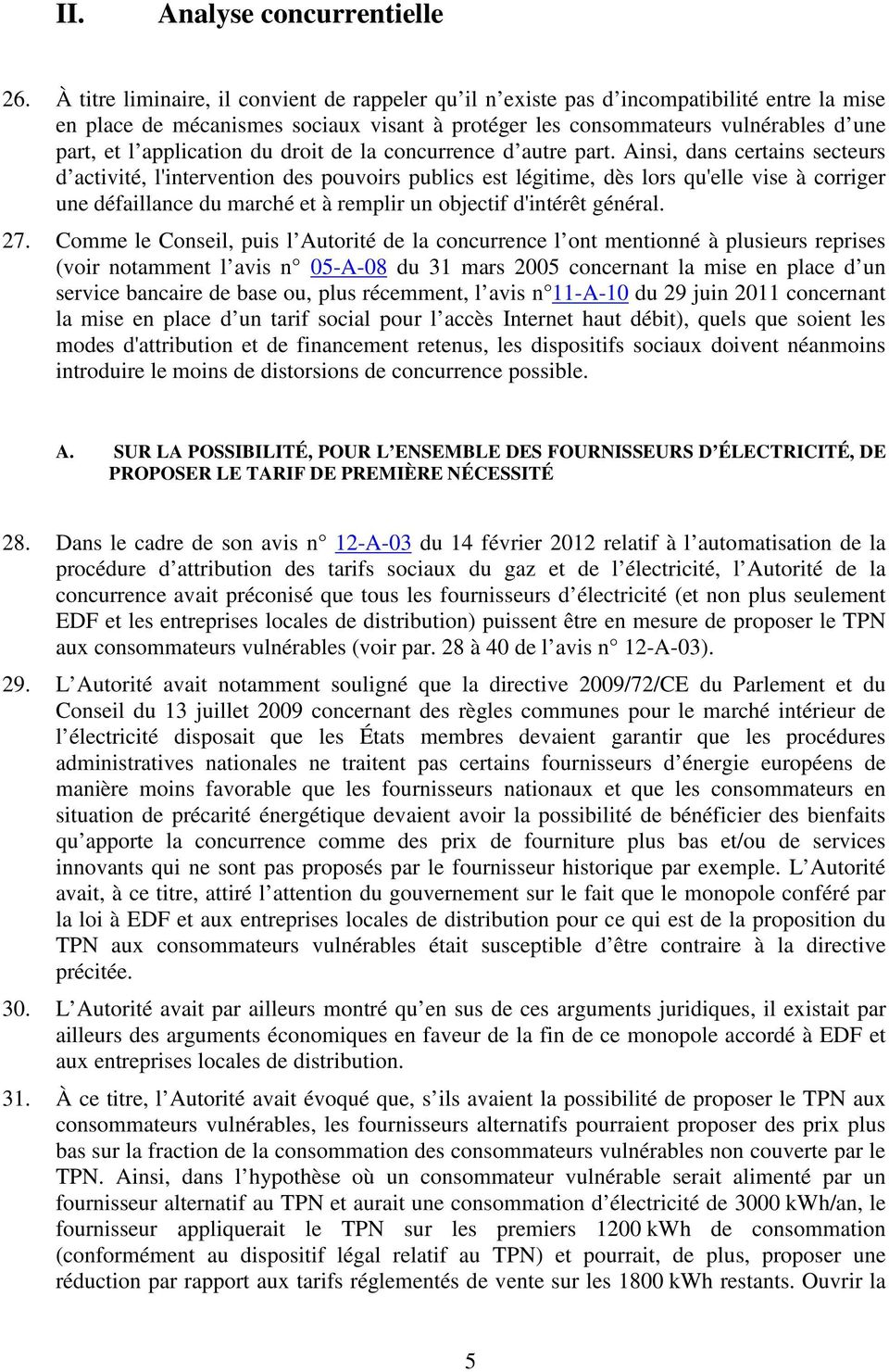 application du droit de la concurrence d autre part.