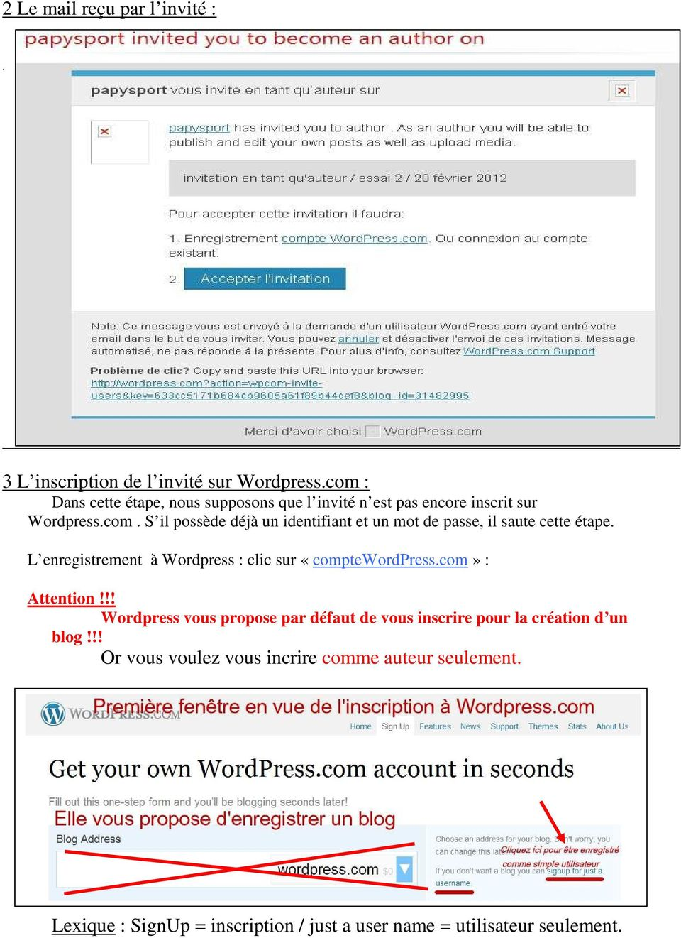L enregistrement à Wordpress : clic sur «comptewordpress.com» : Attention!