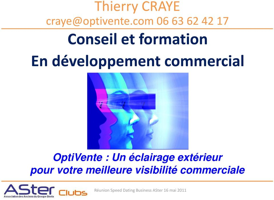 développement commercial OptiVente : Un