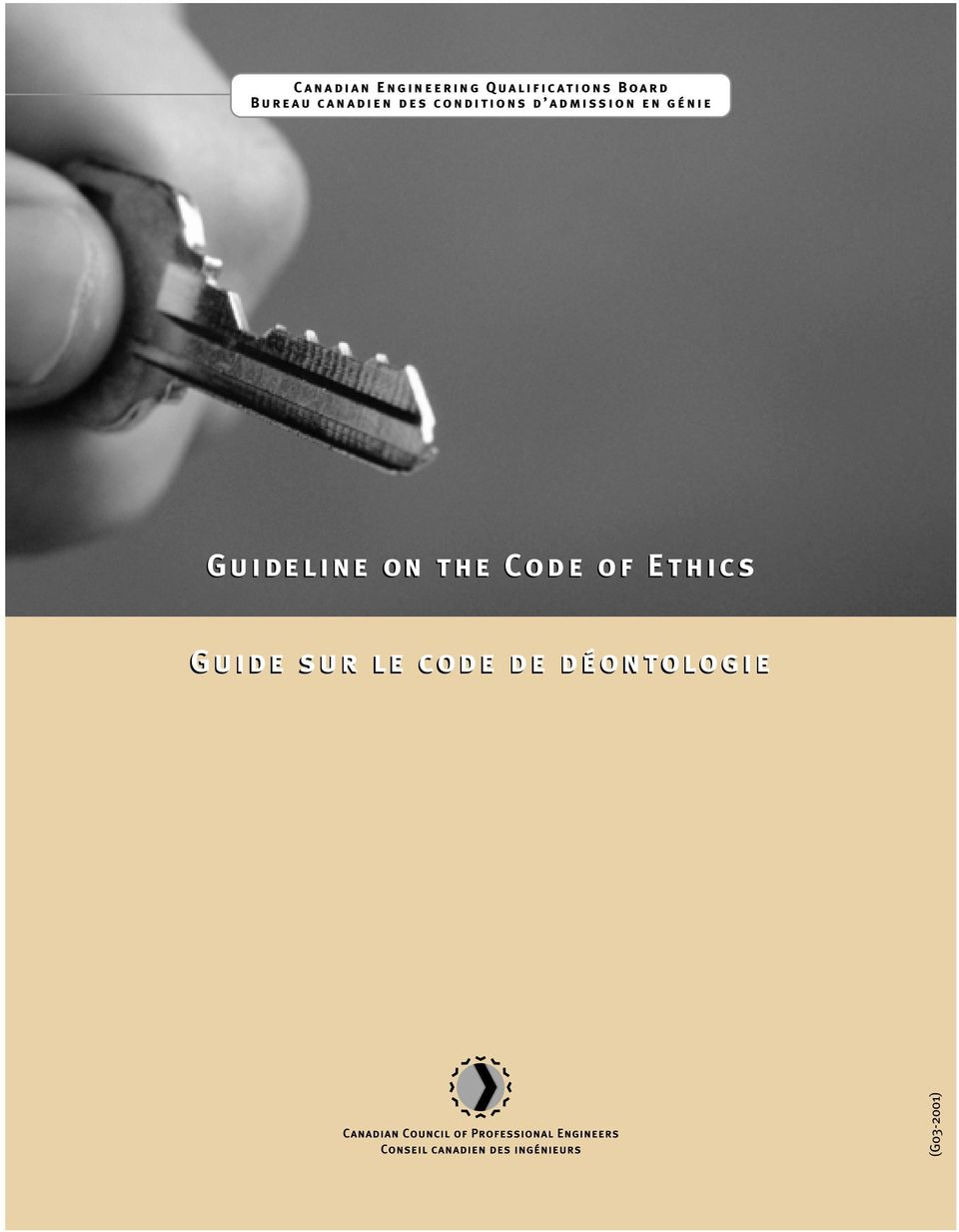 en génie Guideline on the Code of Ethics