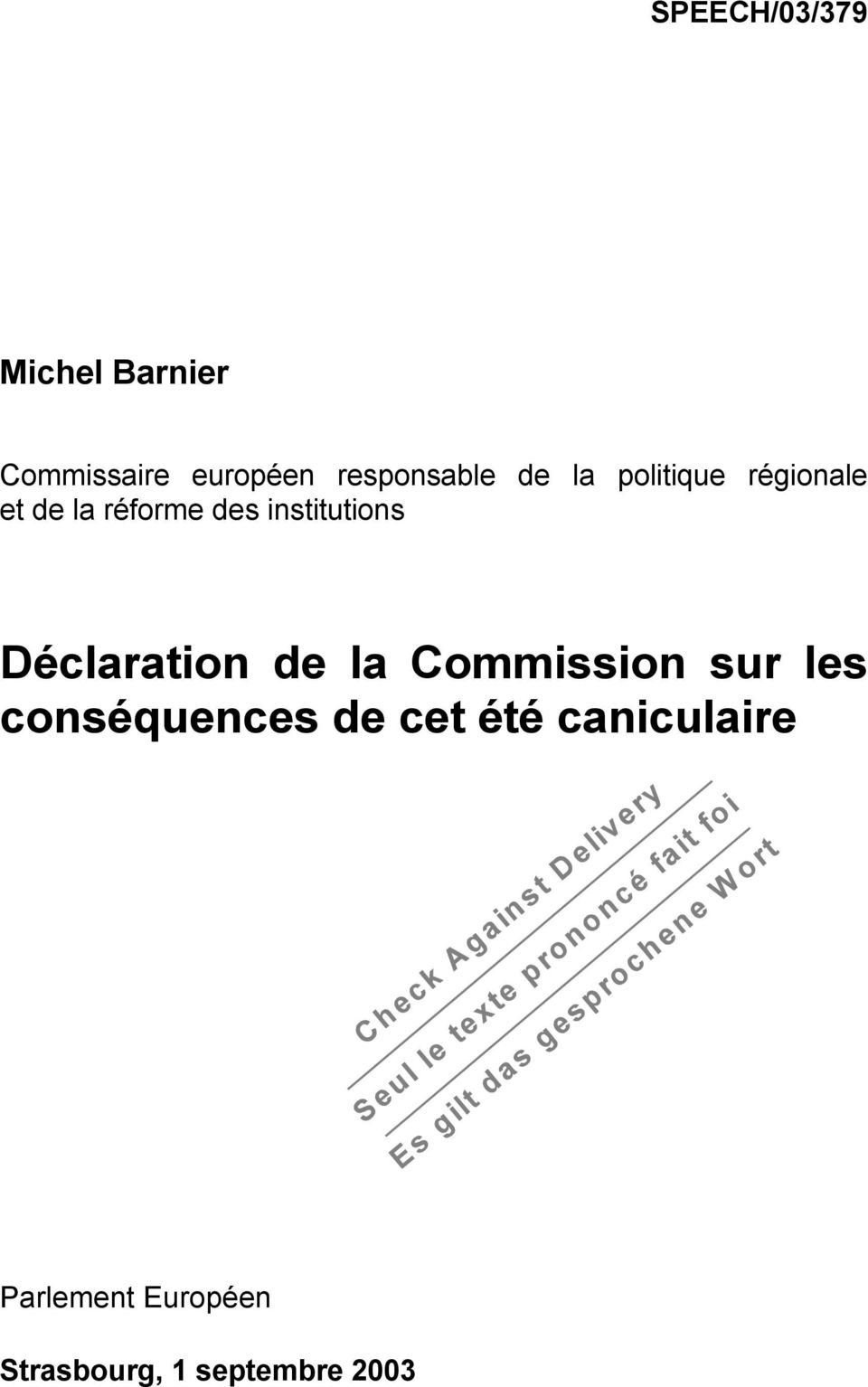 institutions Déclaration de la Commission sur les