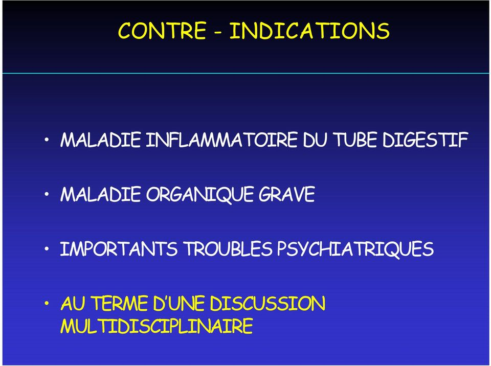 ORGANIQUE GRAVE IMPORTANTS TROUBLES
