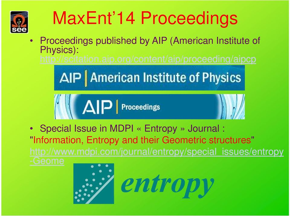 org/content/aip/proceeding/aipcp Special Issue in MDPI «Entropy» Journal :