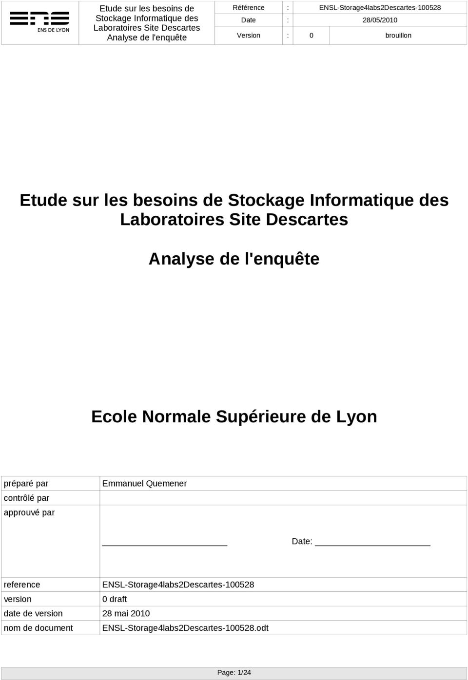 ENSL-Storage4labs2Descartes-100528 version 0 draft date de version