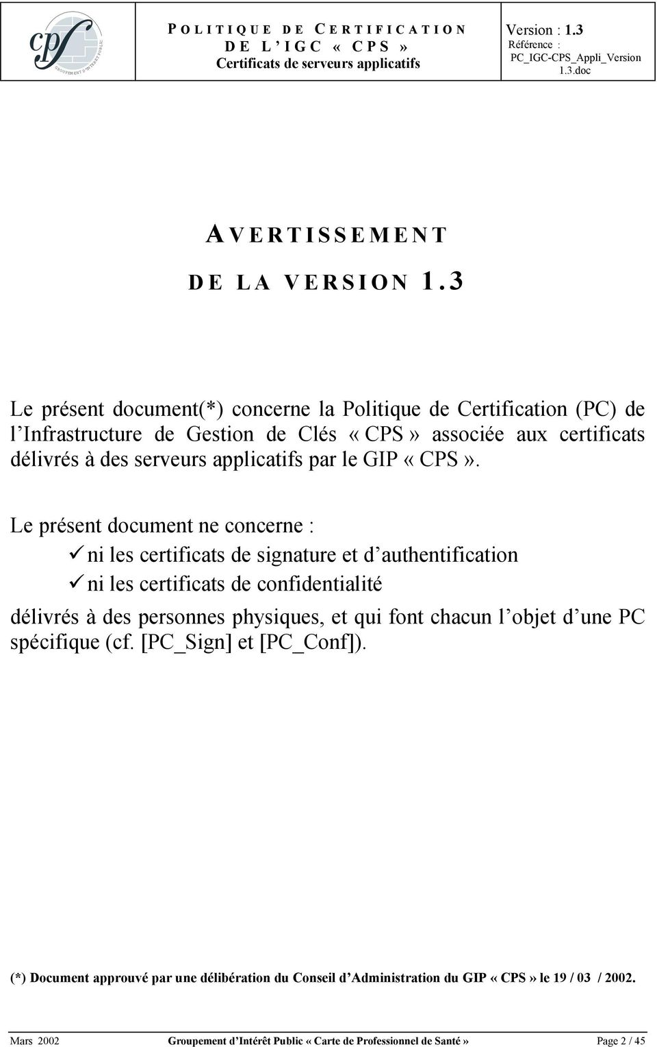 applicatifs par le GIP «CPS».