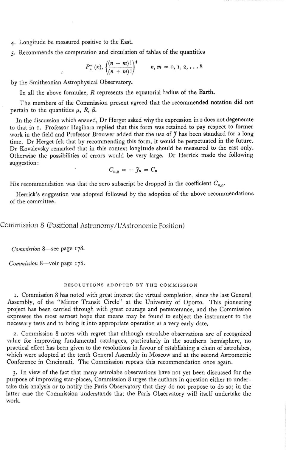 "The members of the Commission present agreed that the recommended notation did not pertain to the quantities /-"" R, {J."
