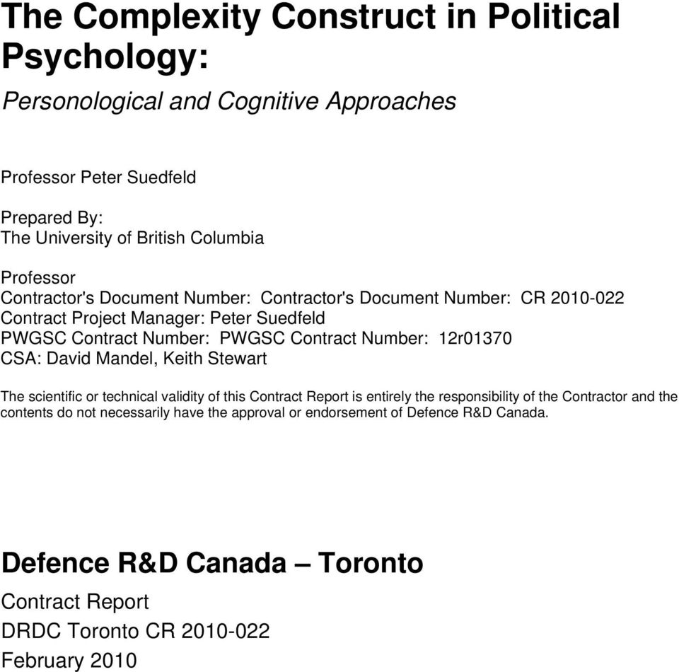 Number: 12r01370 CSA: David Mandel, Keith Stewart The scientific or technical validity of this Contract Report is entirely the responsibility of the Contractor and