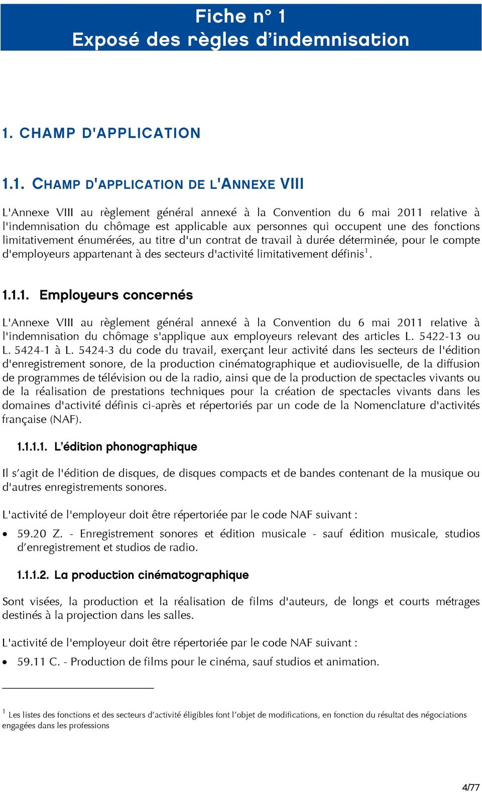 CHAMP D'APPLICATION 1.