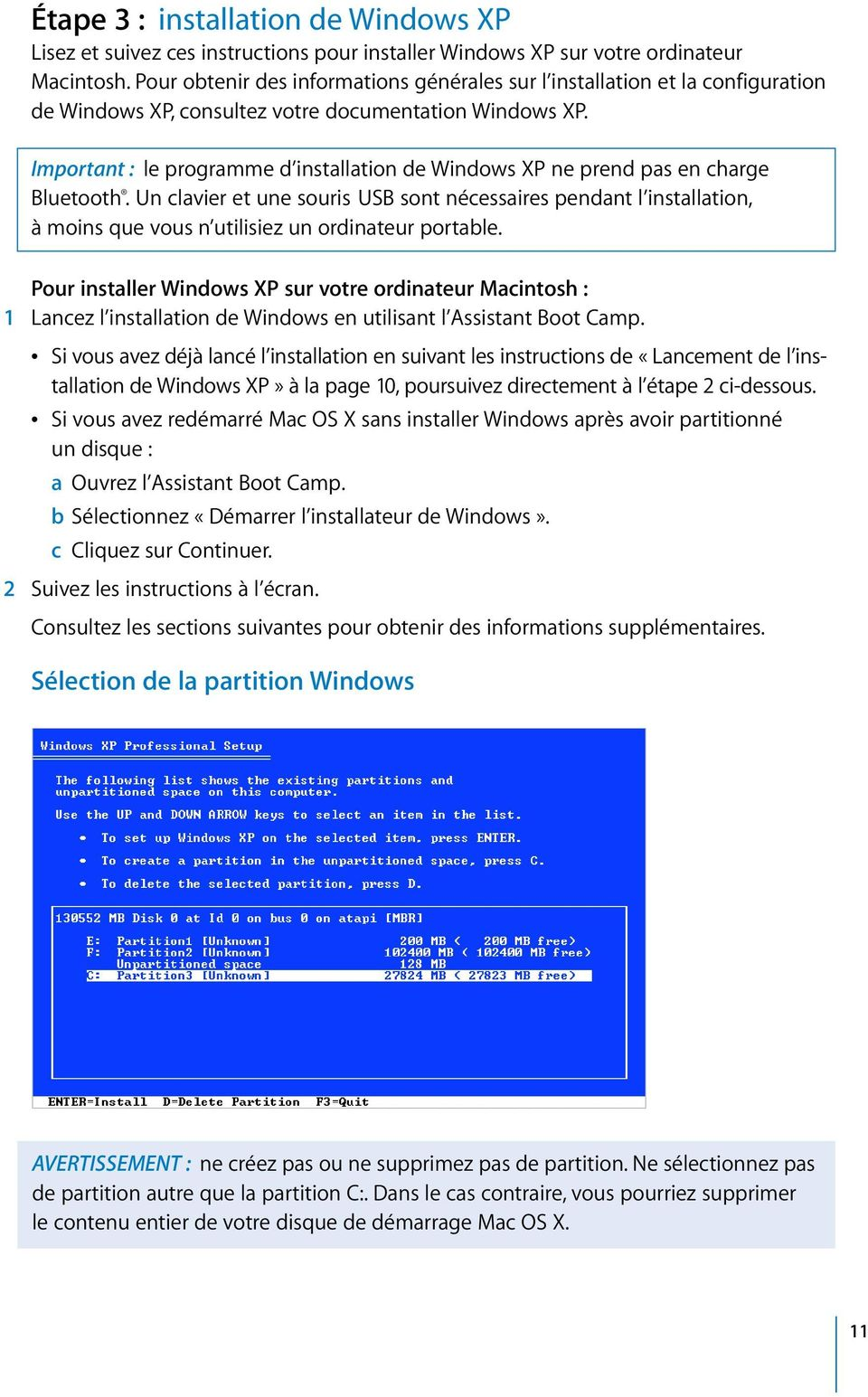 Important : le programme d installation de Windows XP ne prend pas en charge Bluetooth.