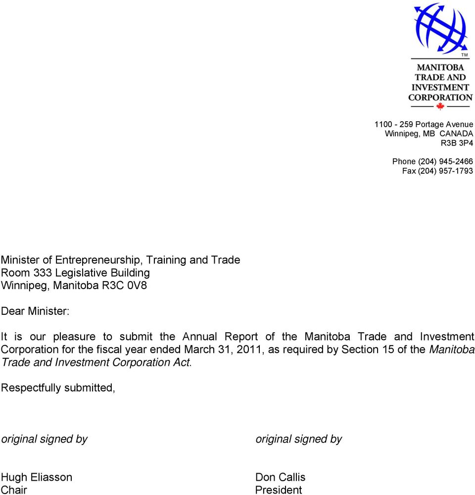 the Manitoba Trade and Investment Corporation for the fiscal year ended March 31, 2011, as required by Section 15 of the Manitoba
