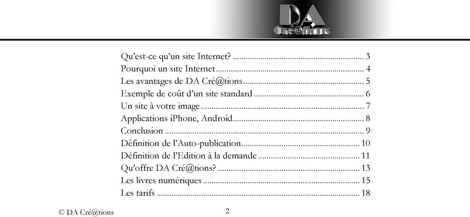 .. 7 Applications iphone, Android... 8 Conclusion... 9 Définition de l Auto-publication.