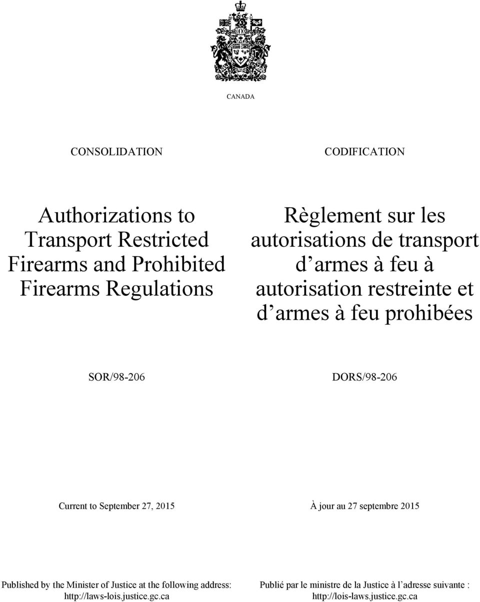DORS/98-206 Current to September 27, 2015 À jour au 27 septembre 2015 Published by the Minister of Justice at the following