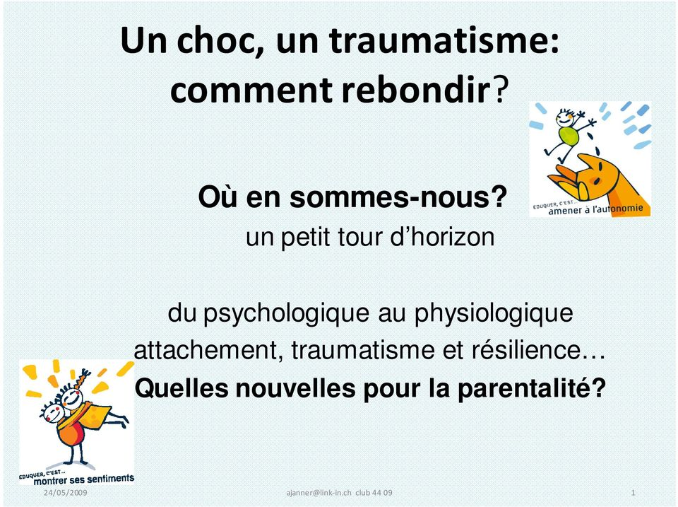 un petit tour d horizon du psychologique au