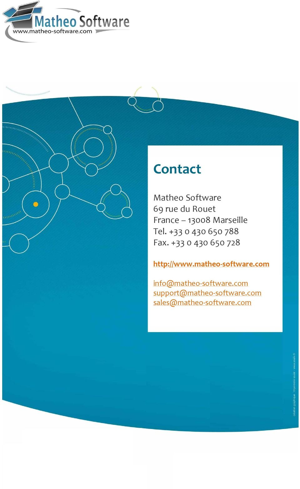 +33 0 430 650 728 http://www.matheo software.
