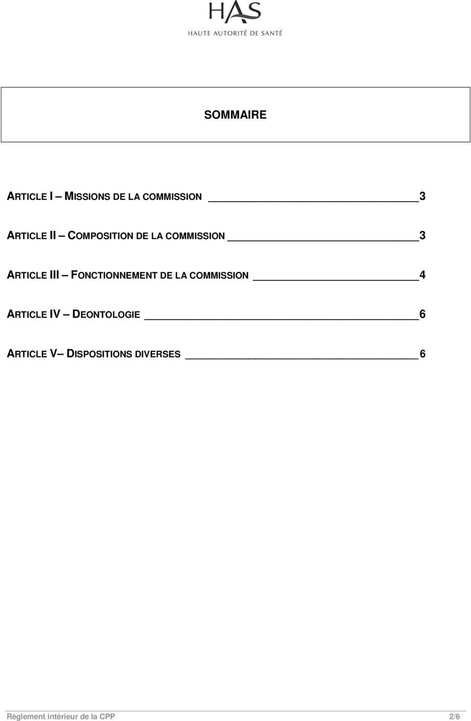 FONCTIONNEMENT DE LA COMMISSION 4 ARTICLE IV DEONTOLOGIE