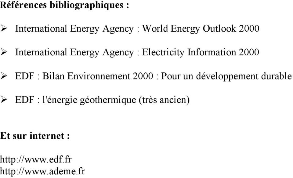 International Energy Agency : Electricity Information 2000!