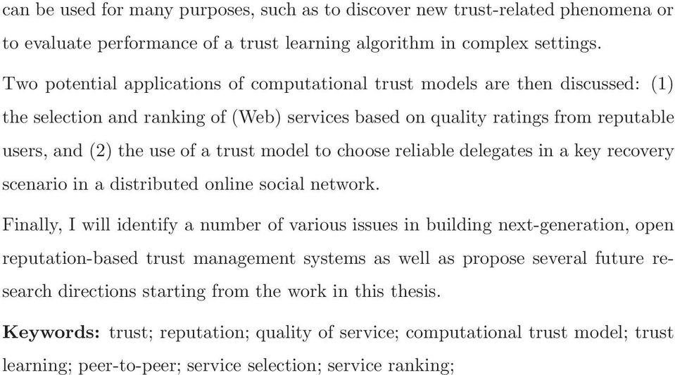 model to choose reliable delegates in a key recovery scenario in a distributed online social network.