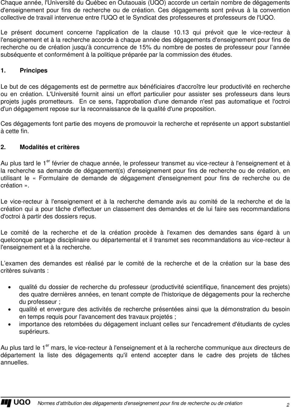 Le présent document concerne l'application de la clause 10.