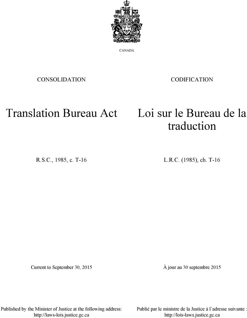 T-16 Current to September 30, 2015 À jour au 30 septembre 2015 Published by the Minister of