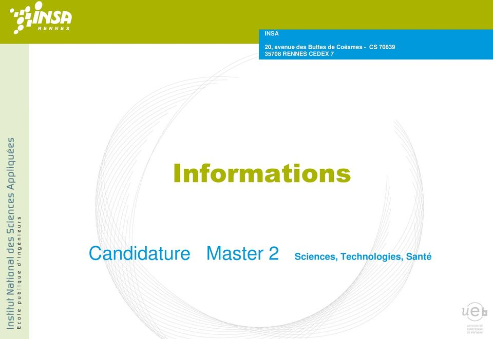 d information Informations Candidature