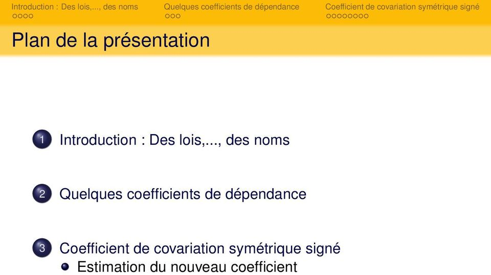 .., des noms 2 Quelques coefficients de