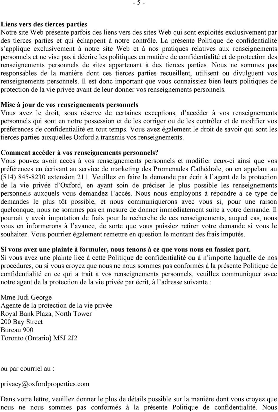 confidentialité et de protection des renseignements personnels de sites appartenant à des tierces parties.