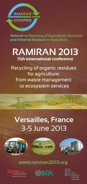Ramiran 2013 Prochain colloque «Network on Recycling of Agricultural, Municipal and Industrial residues in Agriculture»