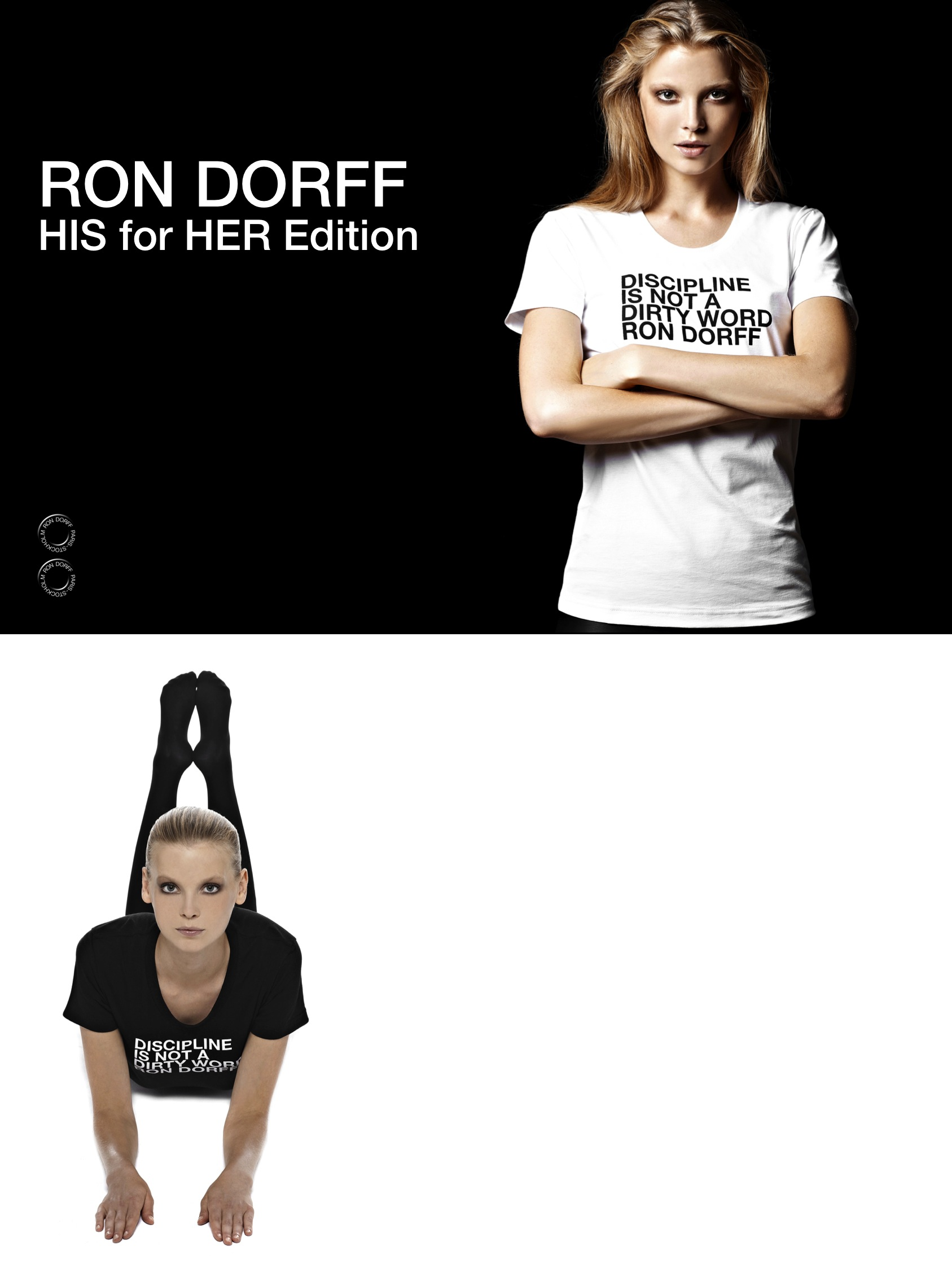 RON DORFF! HIS for HER Edition! DISCIPLINE IS NOT A DIRTY WORD.