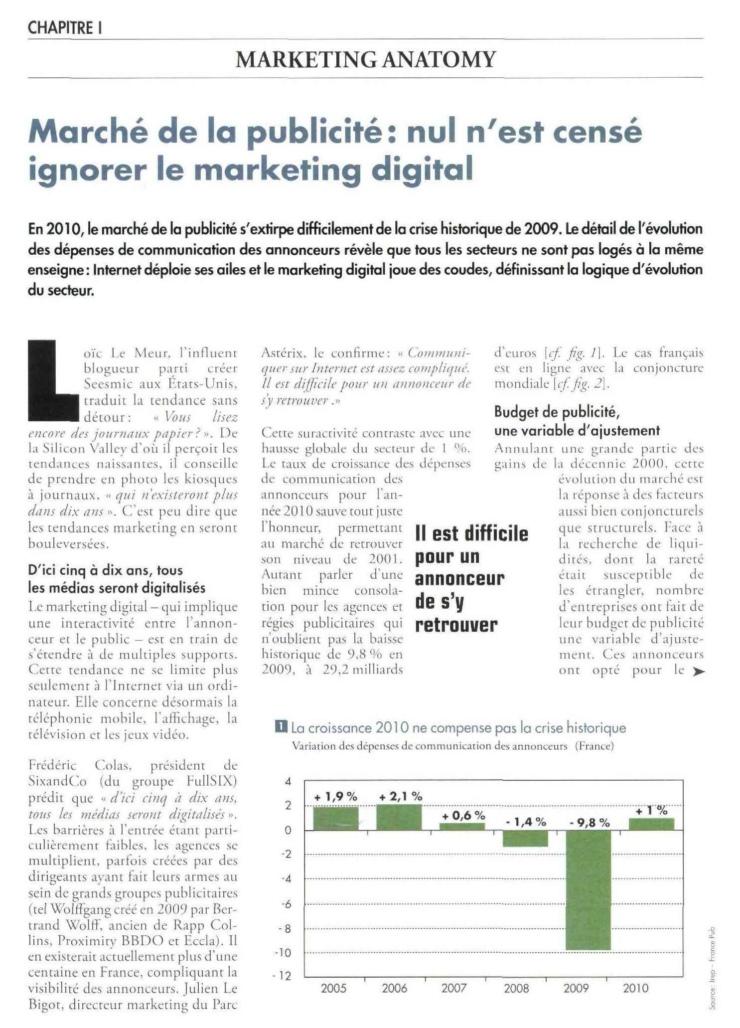 CHAPITRE) MARKETING ANATOMY é de la publicité: nul n'est censé ignorer le marketing digital En&lQ, bmarehé&bpufelkiiêy^ des dépenses de communication des annonceurs révèle que tous les secteurs ne