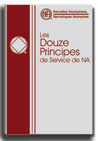 Les douze principes de Service de NA Traduction de littérature approuvée par la fraternité de NA. Copyright 2005 by Narcotics Anonymous World Services, Inc. Tous droits reserves.