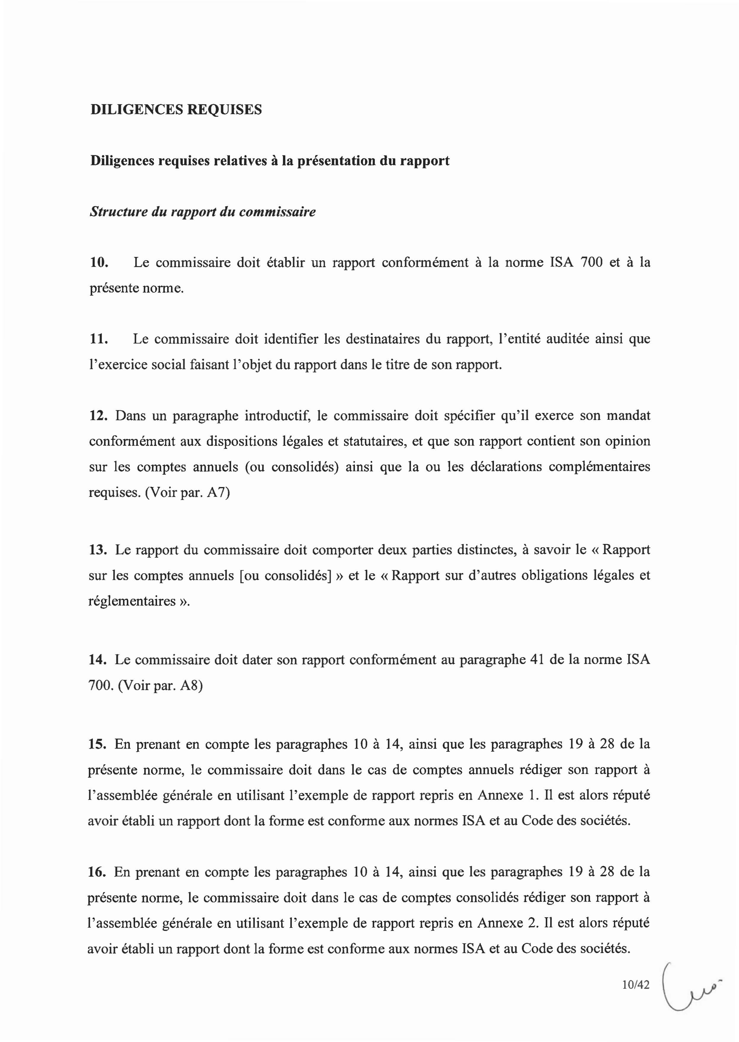 DILIGENCES REQUISES Diligences requises relatives à la présentation du rapport Structure du rapport du commissaire 10.