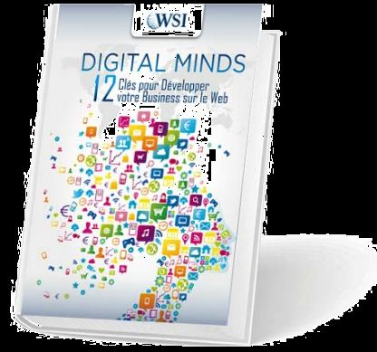 Digital Minds 12 clés pour développer votre business sur le web: Nous vous offrons la version électronique: http://bit.ly/digitalmindspdf En vente sur AMAZON: http://bit.