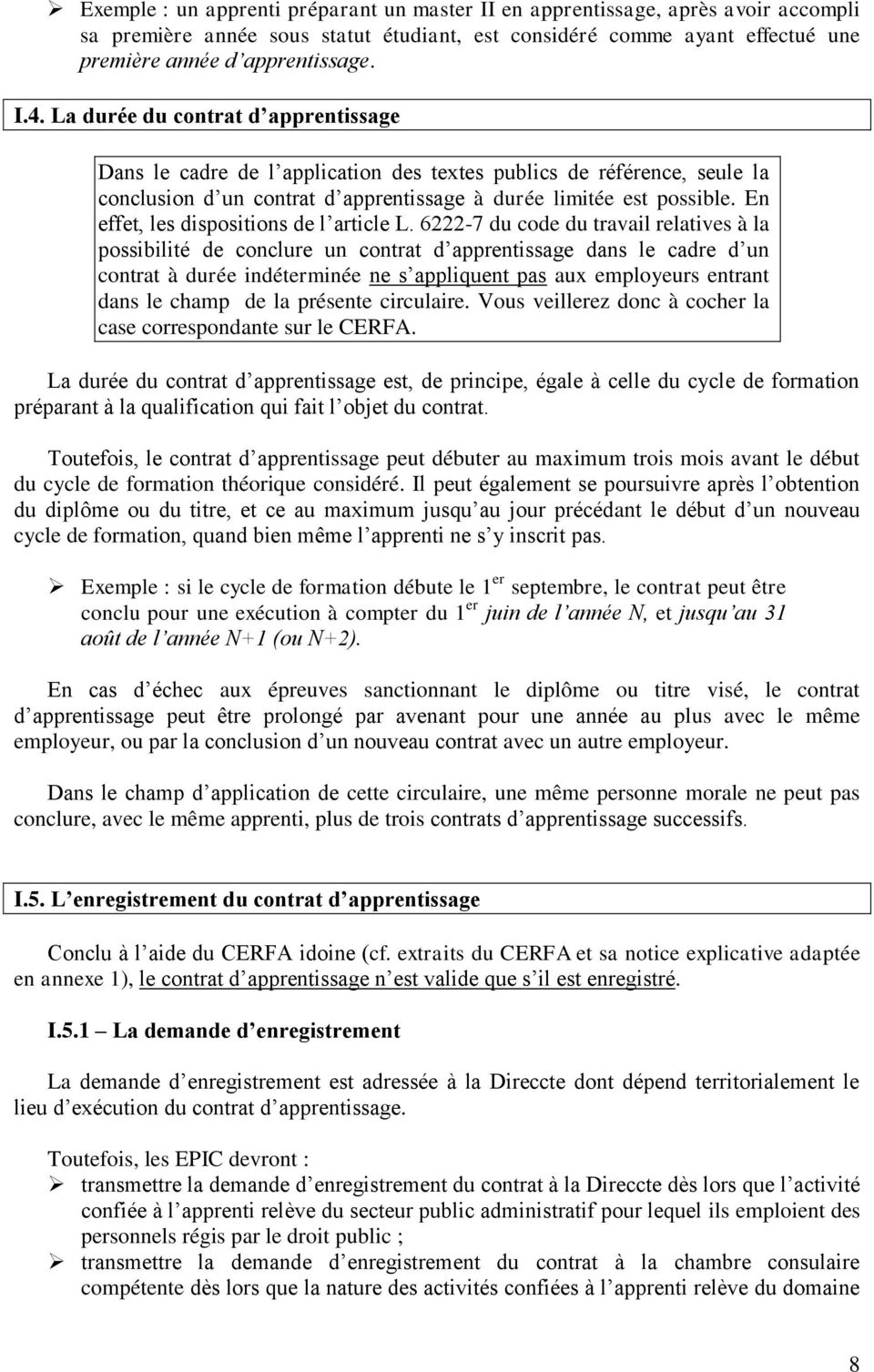 En effet, les dispositions de l article L.