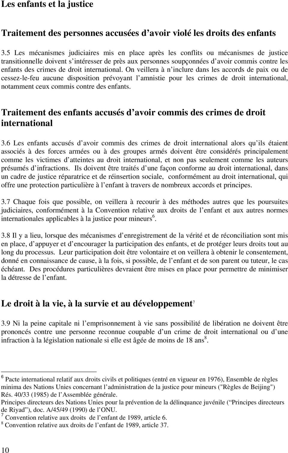 crimes de droit international.