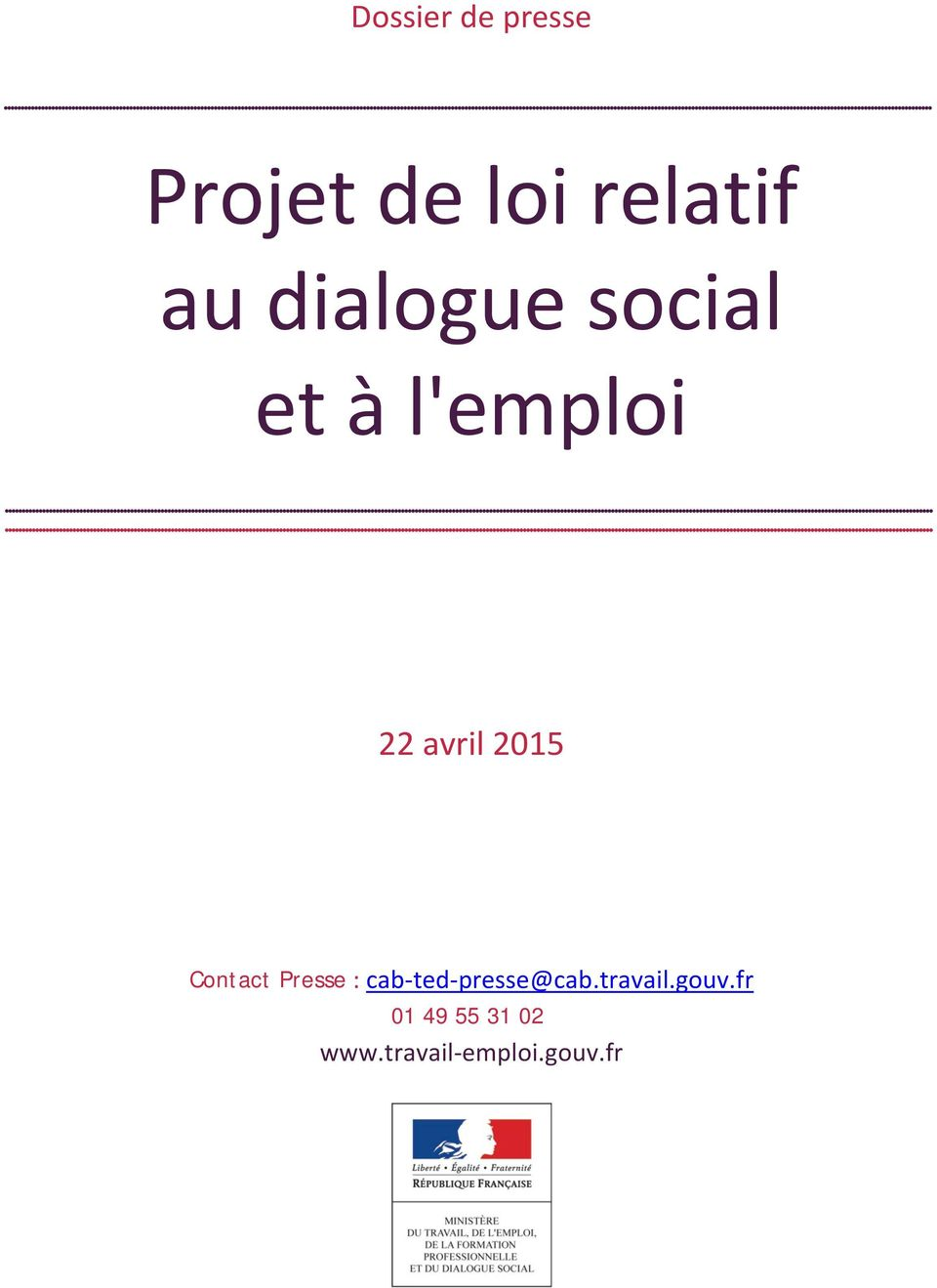 Contact Presse : cab-ted-presse@cab.travail.