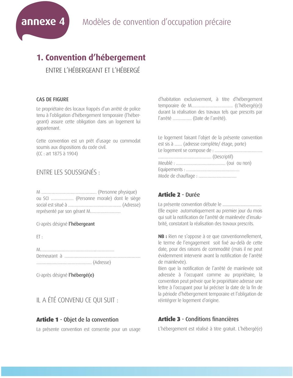 Annexe 4 Modeles De Convention D Occupation Precaire 1 Convention D Hebergement Entre L Hebergeant Et L Heberge Entre Les Soussignes Pdf Free Download