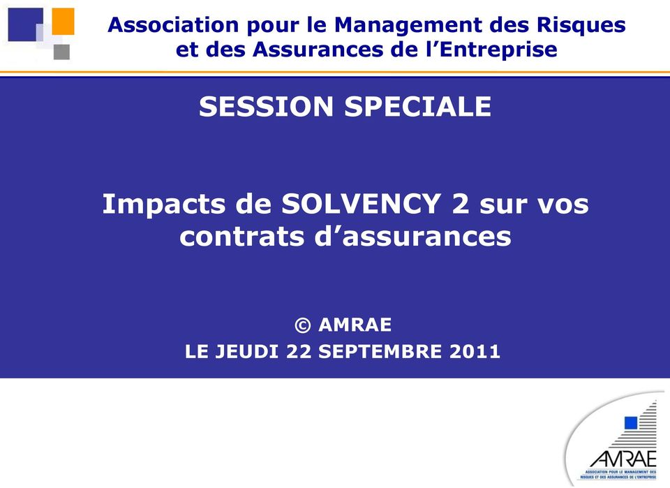 SPECIALE Impacts de SOLVENCY 2 sur vos