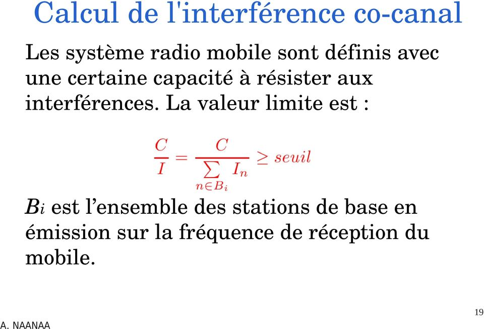 interférences.